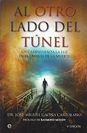 Al Otro Lado del Túnel (Jose Miguel Gaona Cartolano)