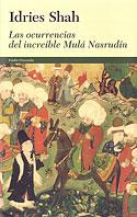 Las Ocurrencias del Increíble Mulá Nasrudin (Idries Shah)