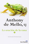 La Oración de la Rana (I) (Anthony de Mello)
