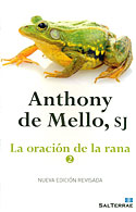 La Oración de la Rana (II) (Anthony de Mello)