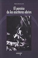 El Paraíso de los Escritores Ebrios (Marta Herrero Gil)