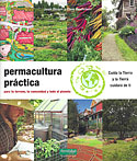 Permacultura Práctica (Jessi Bloom, Dave Boehnlein, Paul Kearsley)