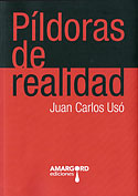 Píldoras de Realidad (Juan Carlos Usó Arnal)