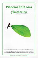 Pioneros de la Coca y la Cocaína (Varios Autores)