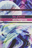 Las Plantas Alucinógenas (Luís Otero Aria)