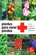 Plantas para Curar Plantas (Éric Petiot, Bernard Bertrand, Jean-Paul Collaert)