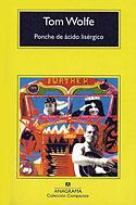 Ponche de Ácido Lisérgico (Compacto) (Tom Wolfe)