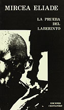 La Prueba del Laberinto (Mircea Eliade)