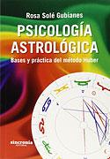 Psicología Astrológica (Rosa Solé Gubianes)