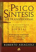 Psicosíntesis: Ser Transpersonal (Roberto Assagioli)
