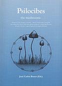 Psilocibes (José Carlos Bouso Saiz, Varios Autores)