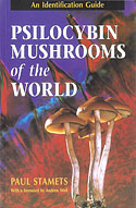Psilocybin Mushrooms of the World (Paul Stamets)