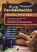 Pura Fermentación (Sandor Ellix Katz)