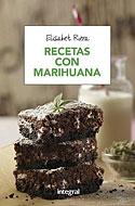 Recetas con Marihuana (Elisabet Riera)