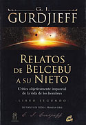 Relatos de Belcebú a su Nieto (Libro Segundo) (G.I. Gurdjieff)