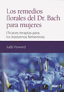 Los Remedios Florales del Doctor Bach para Mujeres (Judy Howard)