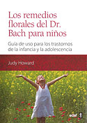 Los Remedios Florales del Doctor Bach para Niños (Judy Howard)