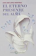 La Respuesta está en el Alma (Juan José López Martínez)