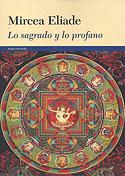 Lo Sagrado y lo Profano (Mircea Eliade)
