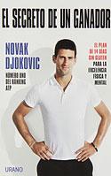 El Secreto de un Ganador (Novak Djokovic)