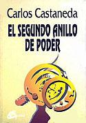 El Segundo Anillo de Poder (Carlos Castaneda)