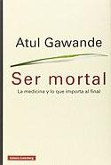 Ser Mortal (Atul Gawande)