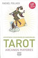 Los Setenta y Ocho Grados de Sabiduría del Tarot (Rachel Pollack)