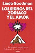 Los Signos del Zodíaco y el Amor (Linda Goodman)