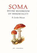 <b>Soma. </b>The divine muhroom of immortality