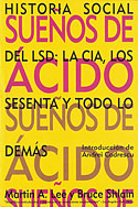 Sueños de Ácido (Bruce Shlain, Martin A. Lee)