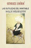 Las Sutilezas del Inimitable Mulá Nasrudín (Idries Shah)