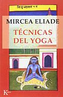 Técnicas del Yoga (Mircea Eliade)