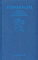 Teonanácatl (Robert Gordon Wasson, Jonathan Ott, Albert Hofmann)