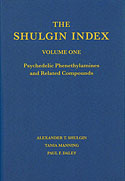 The Shulgin Index (Volume One) (Alexander y Ann Shulgin, Tania Manning, Paul E. Daley)