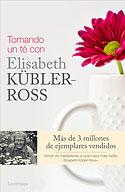 Tomando un Té con Elisabeth Kübler-Ross (Varios Autores)