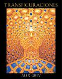 Transfiguraciones (Alex Grey)
