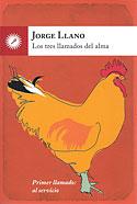 Los Tres Llamados del Alma (Jorge Llano)