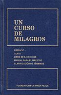 Un Curso de Milagros (Helen Schucman, William Thetford)