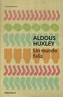 Un Mundo Feliz (Edición Bolsillo) (Aldous Huxley)