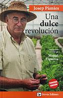 Una Dulce Revolución (Josep Pàmies)