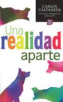 Una Realidad Aparte (Carlos Castaneda)