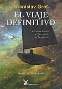 El Viaje Definitivo (Stanislav Grof)