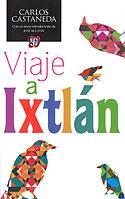 Viaje a Ixtlan (Carlos Castaneda)