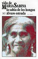 Vida de María Sabina (Álvaro Estrada, María Sabina)