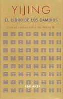 Yijing, el Libro de los Cambios (Clásico chino, Wang Bi)