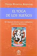 El Yoga de los Sueños (Tenzin Wangyal Rímpoche)