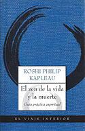 El Zen de la Vida y la Muerte (Philip Kapleau)
