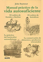 Manual Práctico de la Vida Autosuficiente (4 Libros en 1 Volumen)