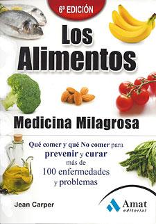 Los alimentos medicina milagrosa jean carper - Alimentos que evitan el cancer ...